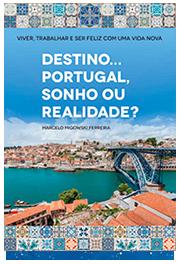 [Destino Portugal Sonho ou Realidade]