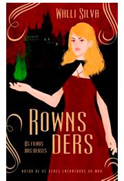 Rownsders - Os filhos dos deuses: Edição 2